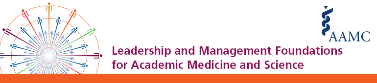 2017 Leadership and Management Foundations in Academic Medicine and Science