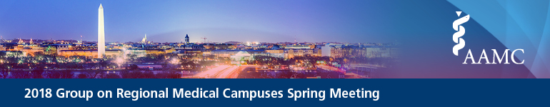 2018 Group on Regional Medical Campuses Spring Meeting