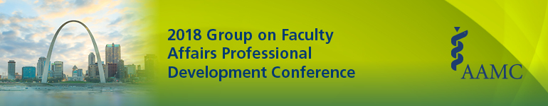 2018 Group on Faculty Affairs Professional Development Conference
