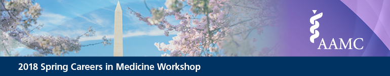 2018 Spring Careers in Medicine Workshop