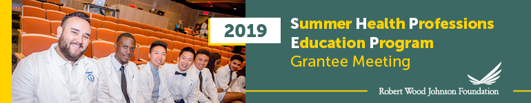 2019 Summer Health Professions Education Program (SHPEP) Grantee Meeting