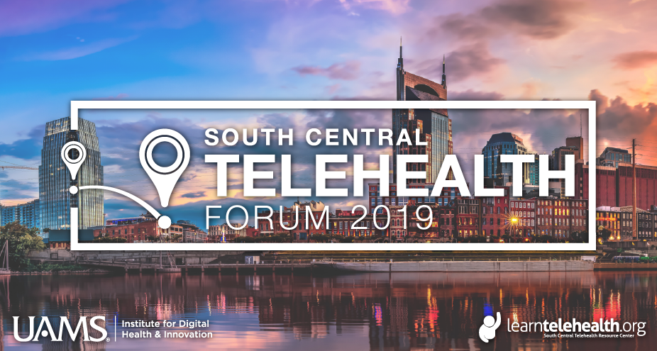 2019 South Central Telehealth Forum