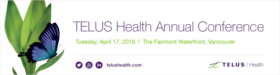 2018 TELUS Health Annual Conference - Vancouver