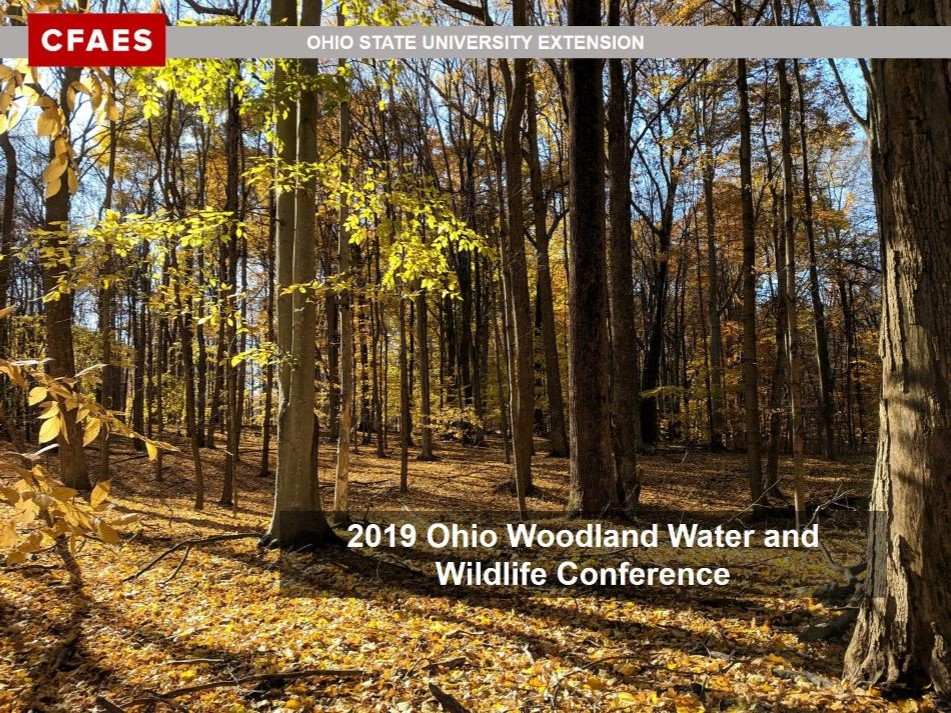 2019 Ohio Woodland Water and Wildlife Conference