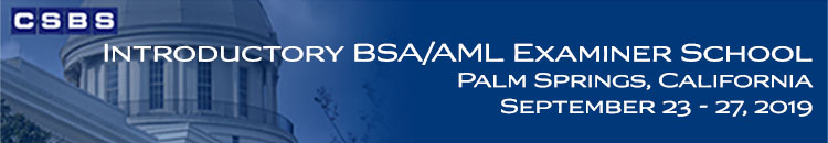 Introductory BSA/AML Examiner School