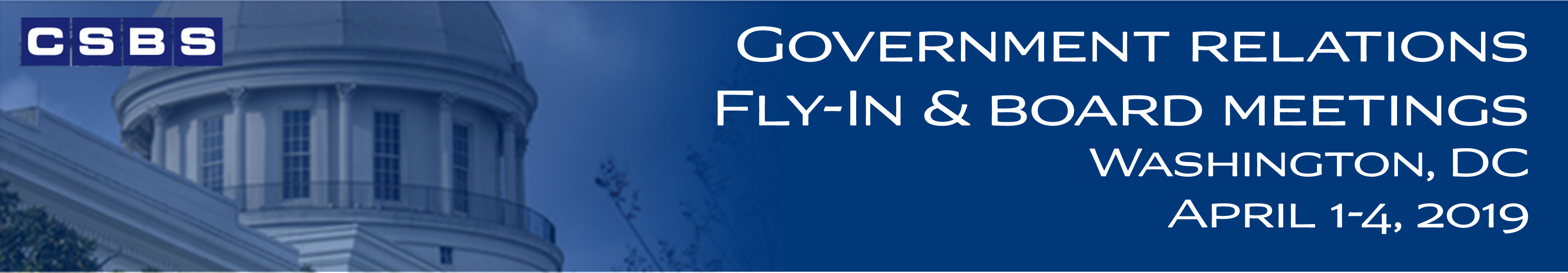 2019 CSBS Government Relations Fly-In and Board Meetings
