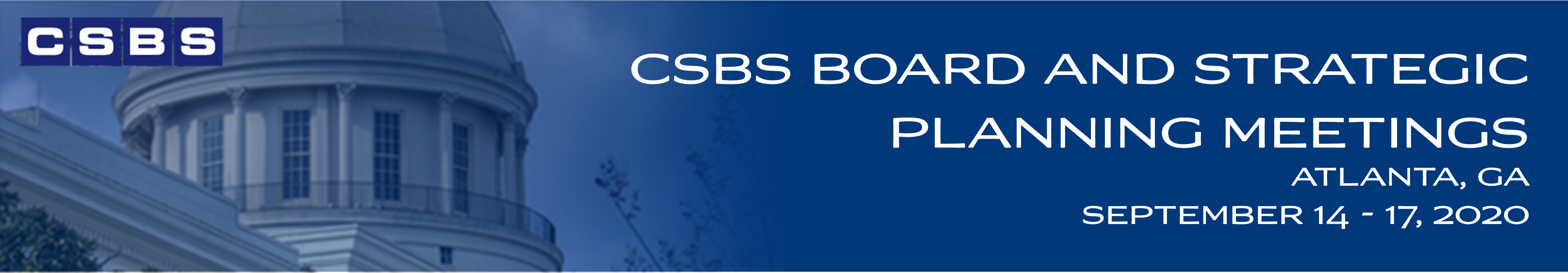 2020 CSBS Board and Strategic Planning Meetings