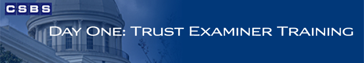 Day One: Trust Examiner Training