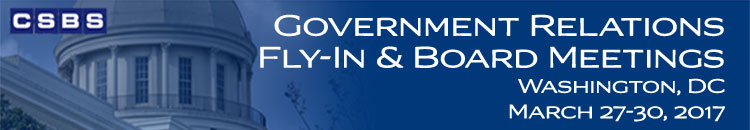 2017 CSBS Government Relations Fly-In and Board Meetings