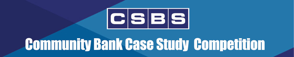 CSBS Community Bank Case Study Competition
