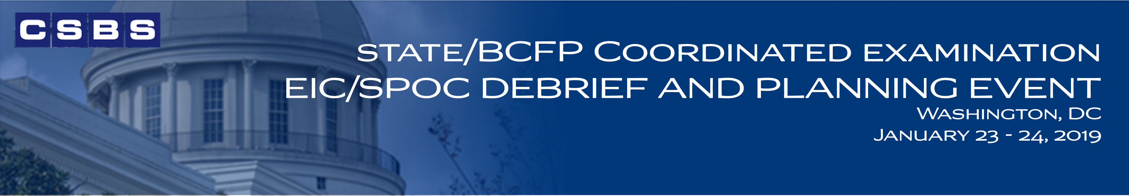 State/BCFP Coordinated Examination EIC/SPOC Debrief and Planning Event