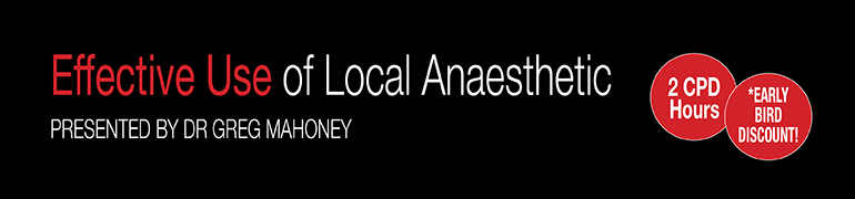 Effective Use of Local Anaesthetic