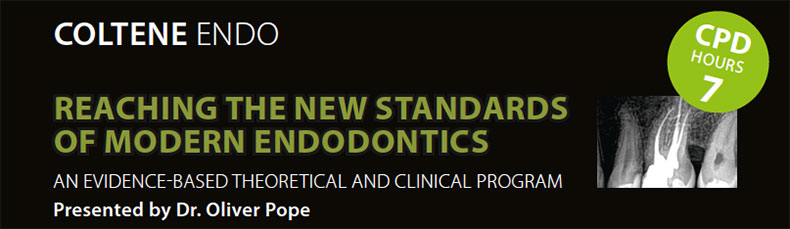 Reaching the New Standards of Modern Endodontics