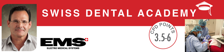 Swiss Dental Academy: Modern Prophylaxis Techniques for your Practice March to June 2017
