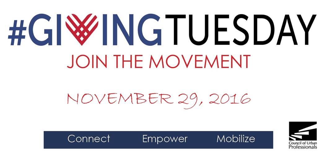 The Council of Urban Professionals Presents CUP Giving Tuesday