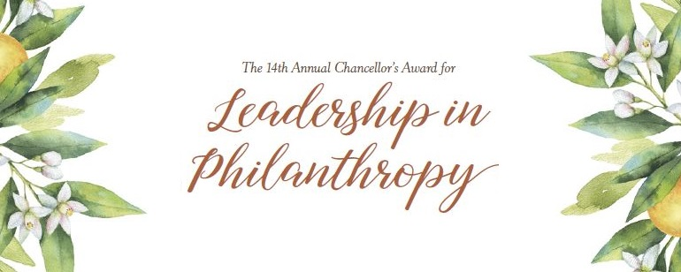 The 14th Annual Chancellor's Award for Leadership in Philanthropy