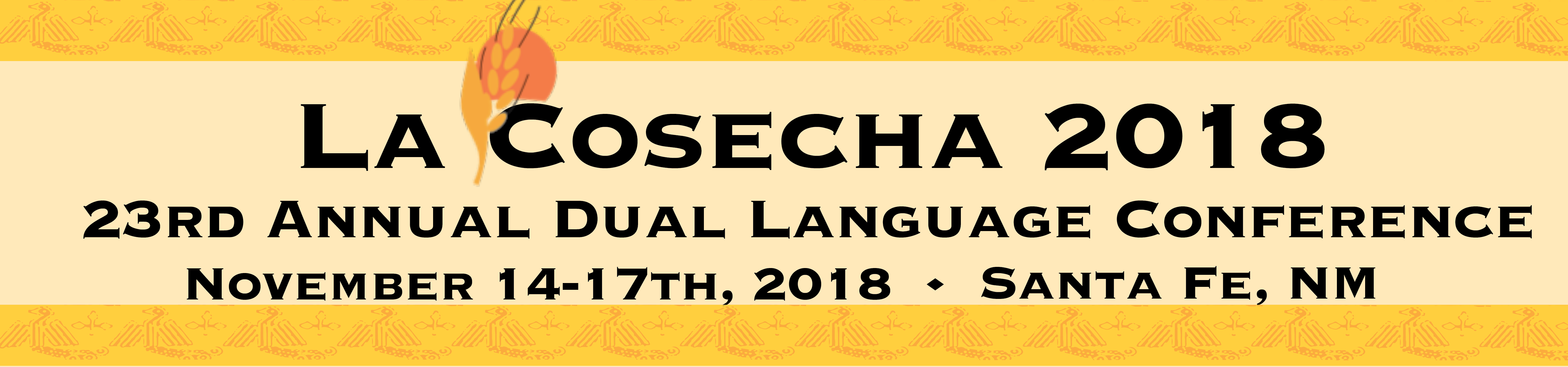 2018 La Cosecha Dual Language Conference