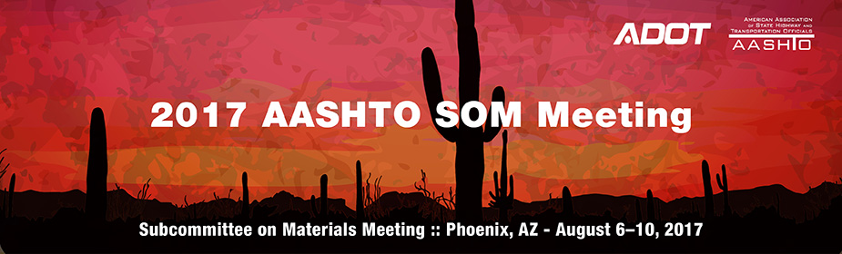 2017 AASHTO Subcommittee on Materials Annual Meeting