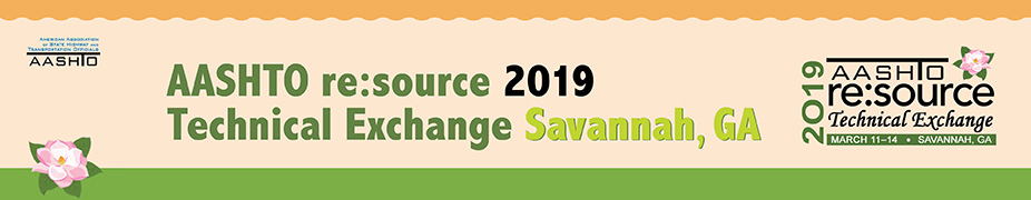 AASHTO re:source 2019 Technical Exchange