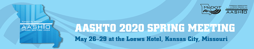 2020 AASHTO Spring Meeting