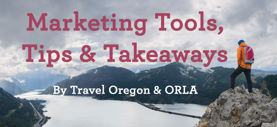 Marketing Tools, Tips & Takeaways