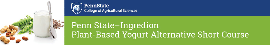 Penn State - Ingredion Plant-Based Yogurt Alternative Short Course