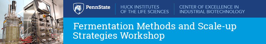 Fermentation Methods and Scale-Up Strategies Workshop