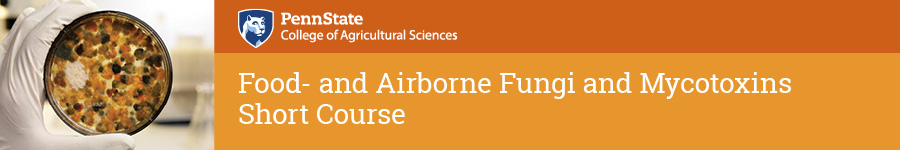 Food and Airborne Fungi & Mycotoxins Short Course