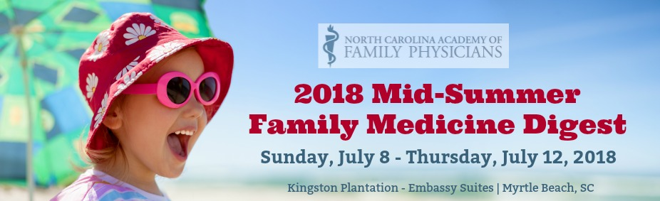2018 Mid-Summer Family Medicine Digest