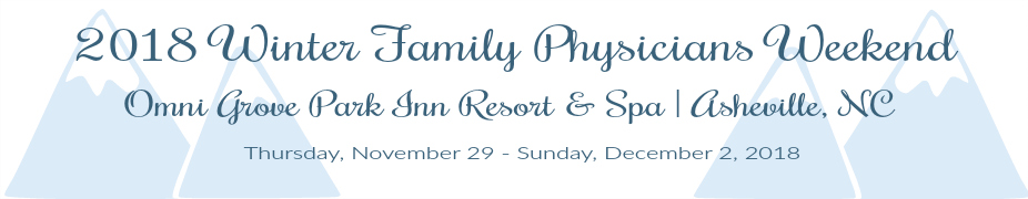 2018 Winter Family Physicians Weekend