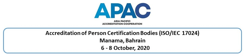 Accreditation of Person Certification Bodies (ISO/IEC 17024), 6 - 8 Oct 2020, Bahrain