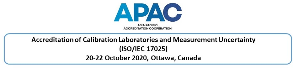 Accreditation of Calibration Laboratories and Measurement Uncertainty (ISO/IEC 17025), Ottawa, Canada