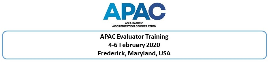 APAC Evaluator training, 4-6 February 2020, Frederick, MD (A2LA)
