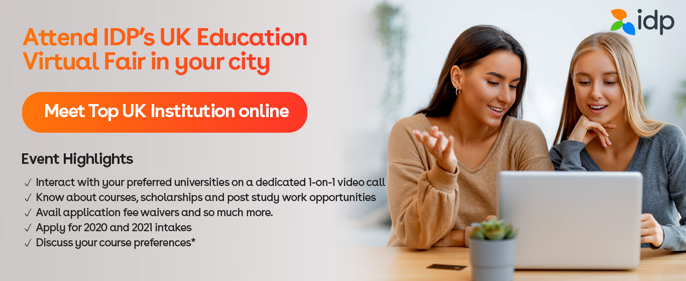 Attend UK Education Virtual Event - 20th Nov /  1pm - 5:30pm / IDP India, Jaipur and Lucknow
