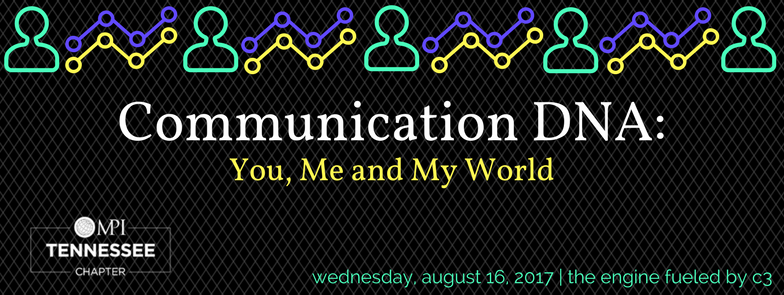 Communication DNA: You, Me and My World