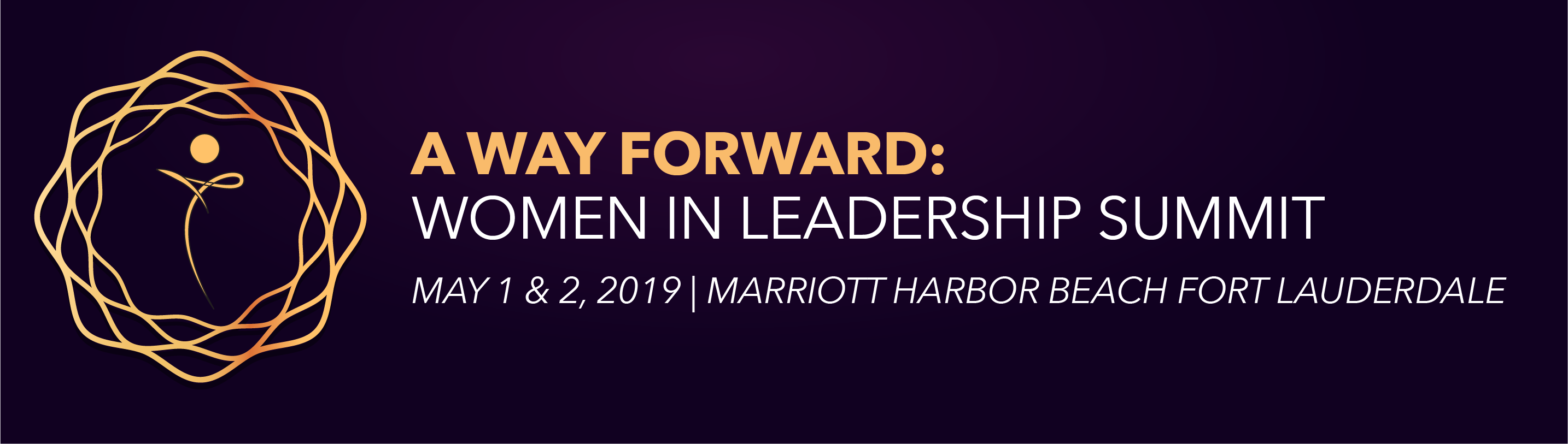 A Way Forward: Women In Leadership Summit 2019