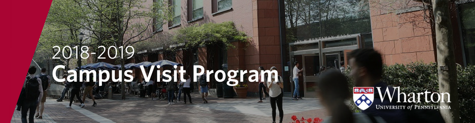 2018-2019 Wharton MBA Campus Visit Program