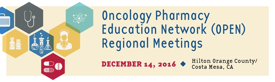 ACCC/HOPA Oncology Pharmacy Education Network (OPEN) Regional Meeting in Costa Mesa, CA
