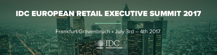 IDC European Retail Executive Summit 2017