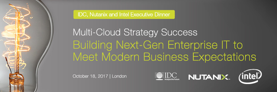 IDC, Nutanix and Intel Executive Dinner