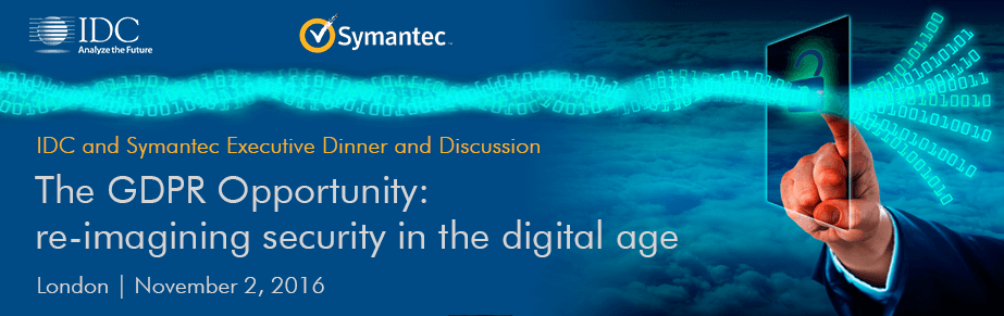 IDC and Symantec GDPR Dinner and Discussion UK