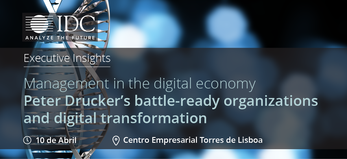 Management in the Digital Economy: Peter Drucker´s battle ready organizations and digital transformation