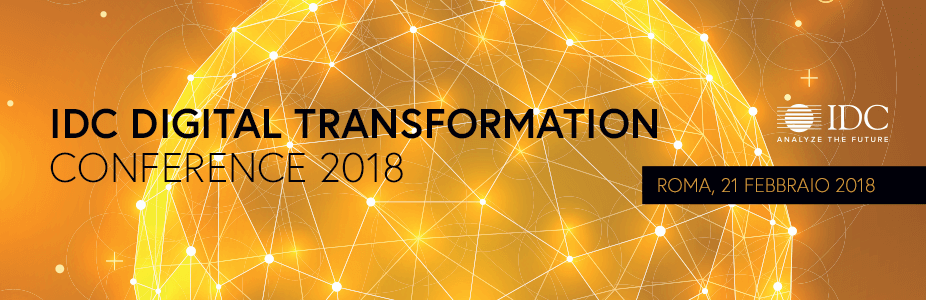 IDC Digital Transformation Conference 2018 - Roma - Italy
