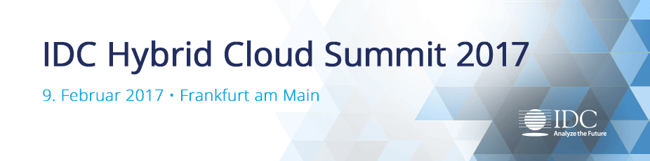 IDC Hybrid Cloud Summit 2017 - Germany