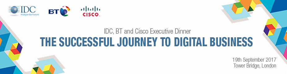 IDC, BT and Cisco Executive Dinner