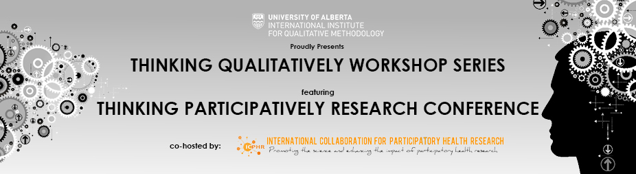 18th Thinking Qualitatively Workshop Series featuring Thinking Participatively Research Conference