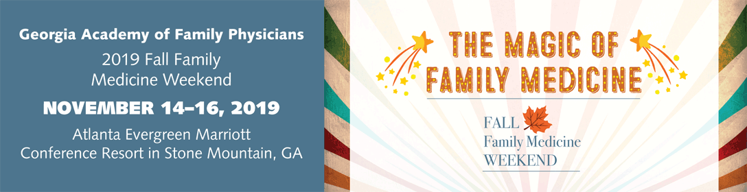 Georgia Academy of Family Physicians Fall Family Medicine Weekend