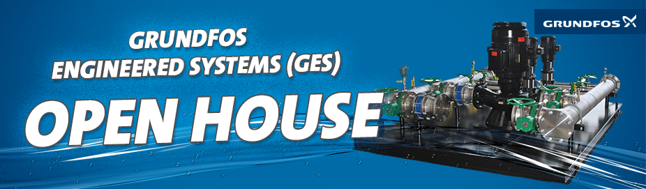 Grundfos Engineered Systems OPEN HOUSE