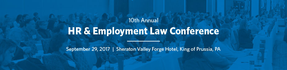 10th Annual HR and Employment Law Conference*▴""