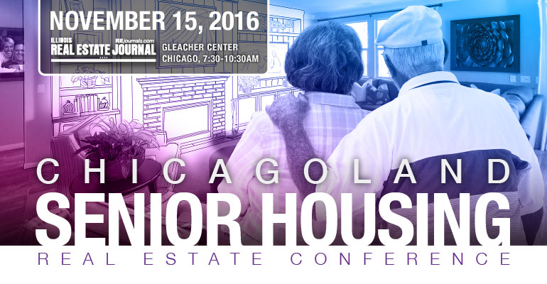 2016 Chicagoland Senior Housing Real Estate Conference